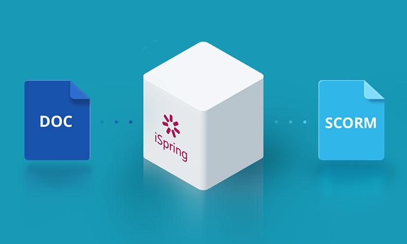 5 étapes pour convertir facilement un document Word en SCORM avec iSpring