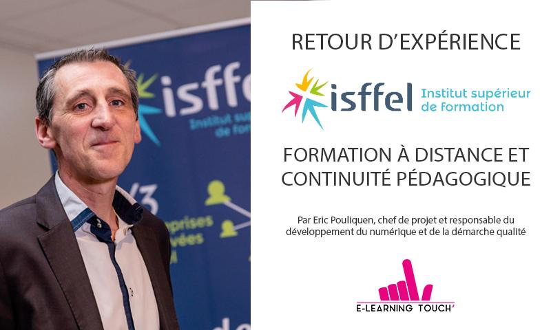 Retour d'expérience de l'ISFFEL : Formation à distance et continuité pédagogique