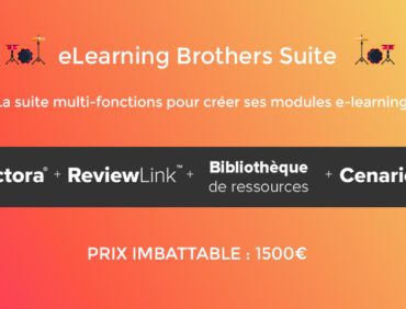 Prix imbattable : La eLearning Brothers Suite à 1500€ !